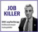 Emanuel job killer
